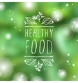 Healthy food - product label on blurred background vector image