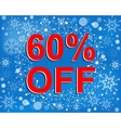 Big winter sale poster with 60 PERCENT OFF text vector image