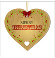 Merry Christmas wooden heart vector image vector image