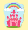 pink princess castle rainbow fairy tale vector image