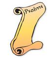 psalms scroll vector image
