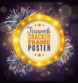 firework cracker frame colorful background poster vector image