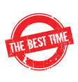 the best time rubber stamp vector image