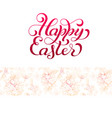 holiday gift card with hand lettering happy easter vector image