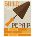 Build and repair Retro poster in flat design style vector image vector image