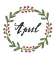 floral wreath with modern calligraphy spring vector image