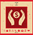 hands holding money - dollar symbol vector image