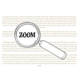 magnifying glass and zoom vector image