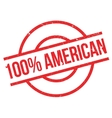100 percent american rubber stamp vector image