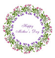 mother day greeting card sweet pea wreath vector image