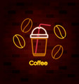 coffee beans and cappuccino cup on neon sign on vector image