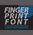 fingerprint font set vector image