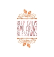Keep calm and count blessings - typographic vector image