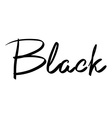 lettering hand-written name of the color black vector image