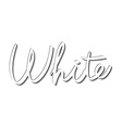 lettering hand-written name of the white vector image