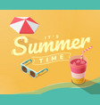 its summer time on beach vector image