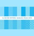 16 patterns seamless polka dots set blue vector image