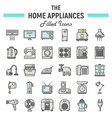 home appliances colorful line icon set technology vector image