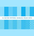 16 patterns seamless polka dots set blue vector image