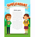 schoolboy and schoolgirl with welcome text vector image