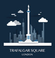 famous london landmark trafalgar square vector image