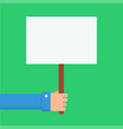 hand holding placard vector image