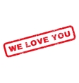 We Love You Rubber Stamp vector image
