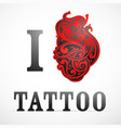 i love tattoo concept vector image vector image