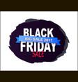 black friday big sale 2017 written on brush splash vector image