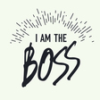 I am the Boss Grunge styled vector image