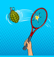 tennis racket hits a grenade pop art style vector image