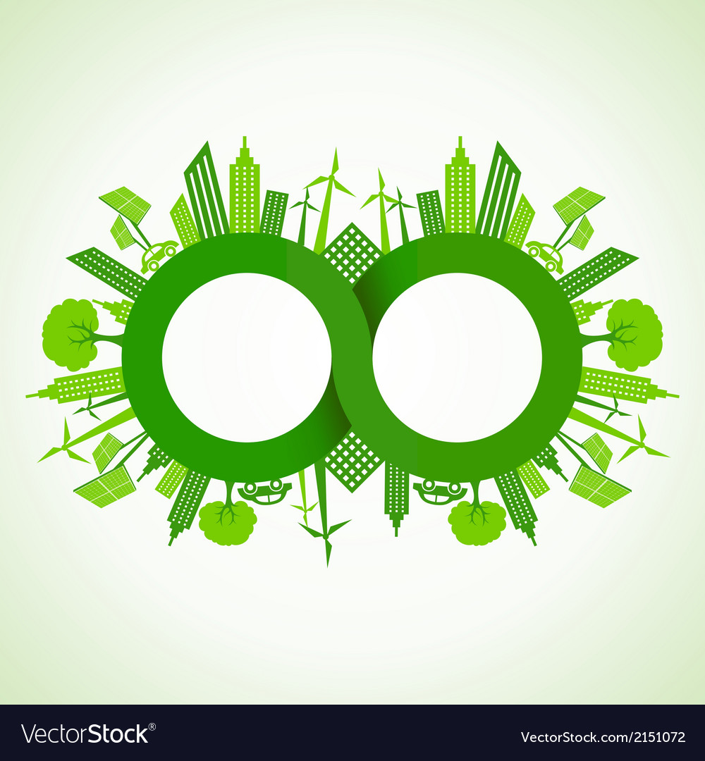 Eco cityscape around infinity symbol vector
