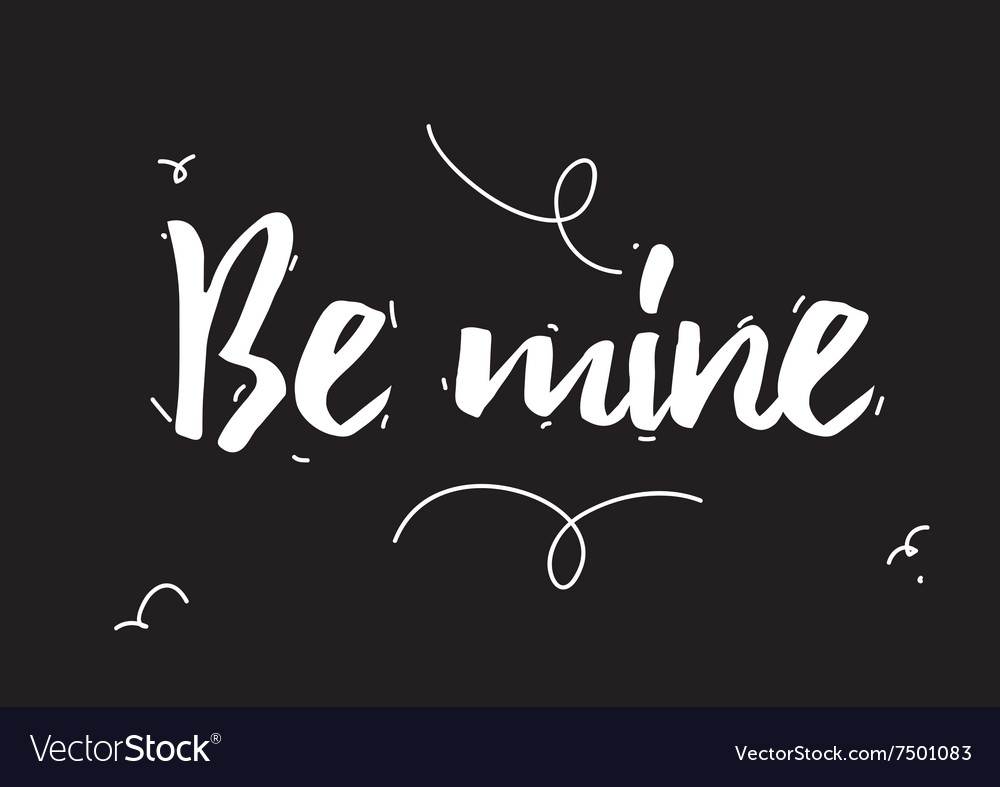 Be mine inscription greeting card with vector
