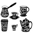 cute coffee quotes and sayings typography vector image