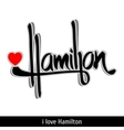 Hamilton greetings hand lettering Calligraphy vector image