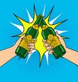 clink beer bottles pop art vector image