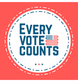 every vote counts vector image vector image