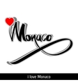 Monaco greetings hand lettering Calligraphy vector image