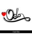 Oslo greetings hand lettering Calligraphy vector image vector image