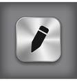 Pencil icon - metal app button vector image