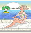 pop art young woman sitting on private yacht vector image