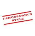 Famous Dance Style Watermark Stamp vector image