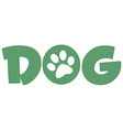 Dog Green Text With Paw Print vector image vector image