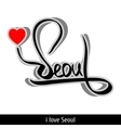 Seoul greetings hand lettering Calligraphy vector image