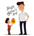 happy fathers day greeting card son giving vector image