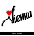 Vienna greetings hand lettering Calligraphy vector image