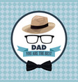 you are the best dad greeting festive card glasses vector image