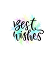 Best wishes greeting card with hand vector image
