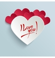 I Love You - Valentines Day Greeting Card vector image