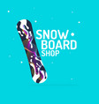 poster for shop selling snowboards vector image